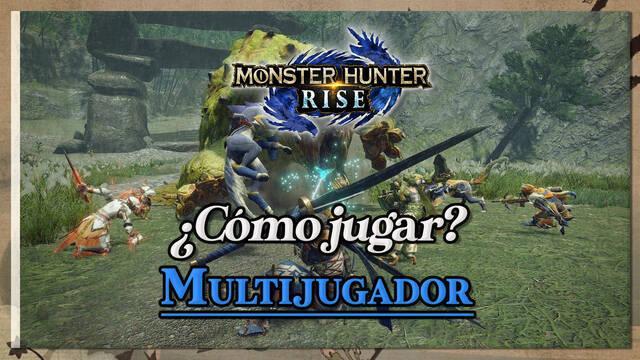 Monster Hunter Rise: Cómo jugar multijugador, crear salas y coop. local
