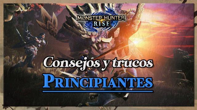 Monster Hunter Rise: Los MEJORES consejos y trucos para principiantes
