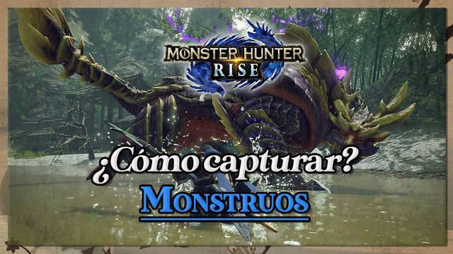 Monster Hunter Rise: Cómo capturar monstruos con trampas y objetos sedantes