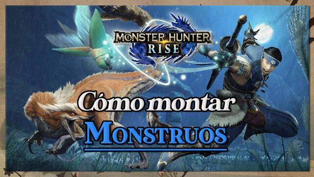 Monster Hunter Rise: Cómo montar monstruos grandes