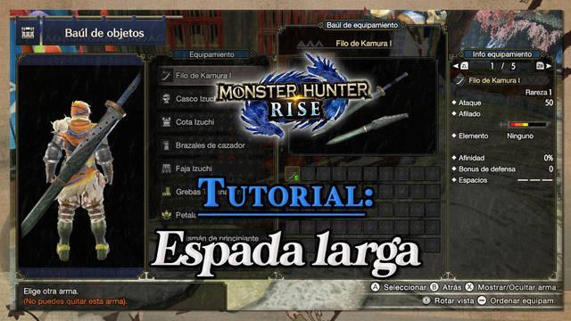 Espada larga en Monster Hunter Rise: Tutorial y combos