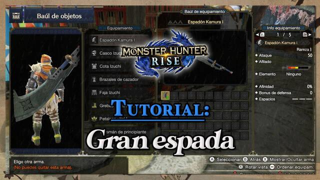 Gran Espada en Monster Hunter Rise: Tutorial y combos