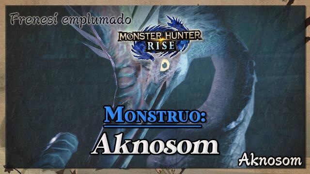 Aknosom en Monster Hunter Rise: cómo cazarlo y recompensas