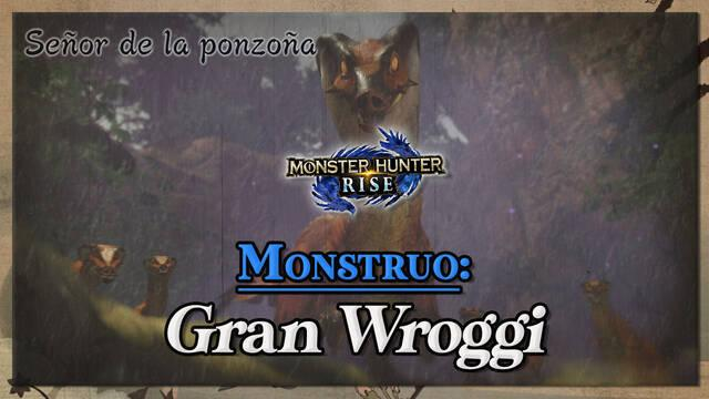 Gran Wroggi en Monster Hunter Rise: cómo cazarlo y recompensas