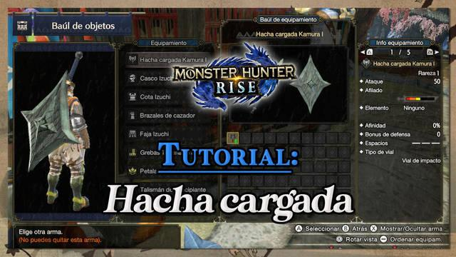 Hacha cargada en Monster Hunter Rise: Tutorial y combos