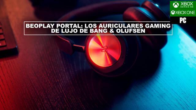 Beoplay Portal: Los auriculares gaming de lujo de Bang & Olufsen para Xbox