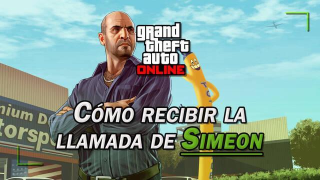 GTA Online: ¿Cómo recibir la llamada de Simeon? (solución del bug)