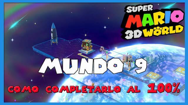 Mundo 9 en Super Mario 3D World al 100%