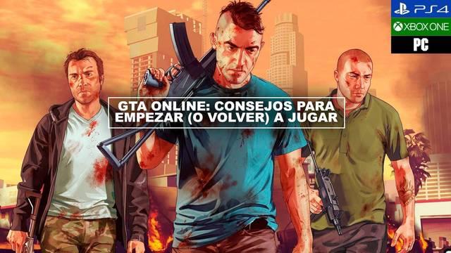 GTA Online: Los mejores consejos para empezar o volver a jugar