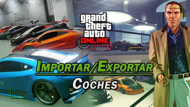 Importación y exportación de coches en GTA Online: Consejos y cómo sacarle rendimiento