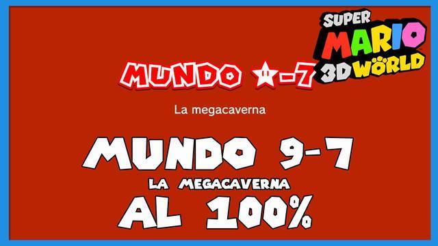 Super Mario 3D World: La megacaverna al 100%