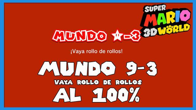 Super Mario 3D World: ¡Vaya rollo de rollos! al 100%