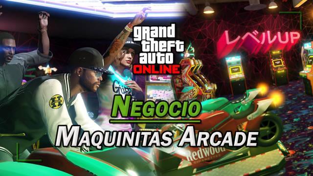 Negocio de maquinitas en GTA Online: Cómo comprar y ganar dinero con las arcade