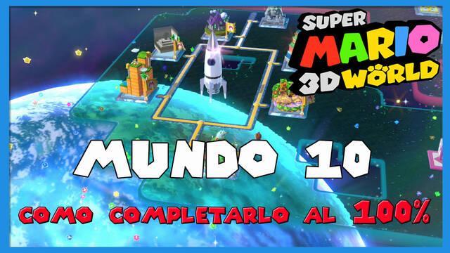 Mundo 10 en Super Mario 3D World al 100%