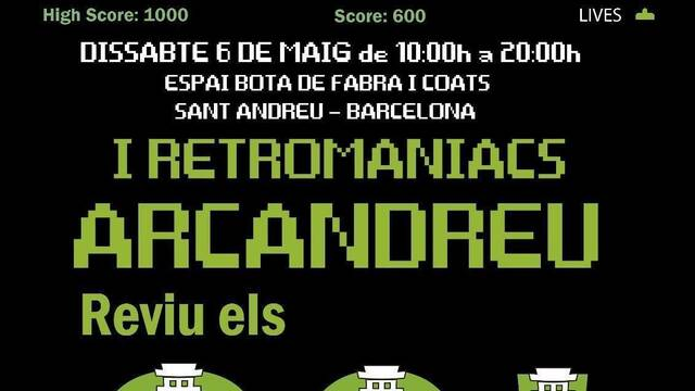 Anunciado Retromaniacs Arcandreu, un evento de máquinas arcade en Barcelona