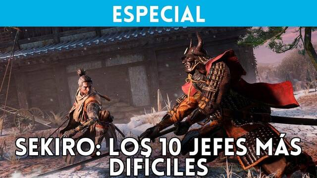 Sekiro Shadows Die Twice: Los 10 jefes más difíciles