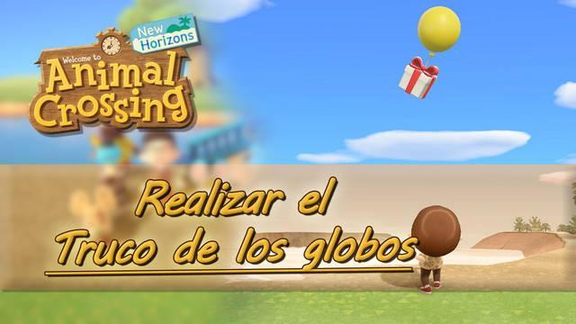 Truco para que aparezcan muchos globos en Animal Crossing: New Horizons