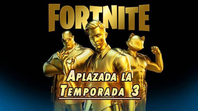 Aplazada la temporada 3 de Fortnite
