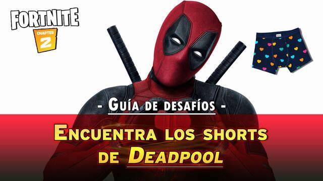 Desafío Fortnite: Encuentra los pantalones cortos de Deadpool- SOLUCIÓN