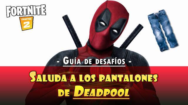 Desafío Fortnite: Saluda a los pantalones de Deadpool - Localización correcta