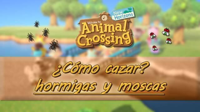 Cómo cazar hormigas y moscas en Animal Crossing: New Horizons