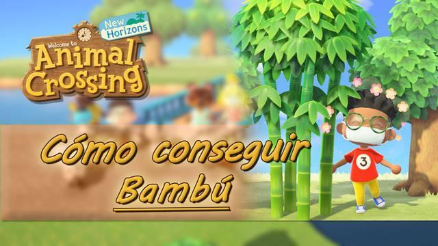 ¿Cómo conseguir bambú en Animal Crossing: New Horizons?