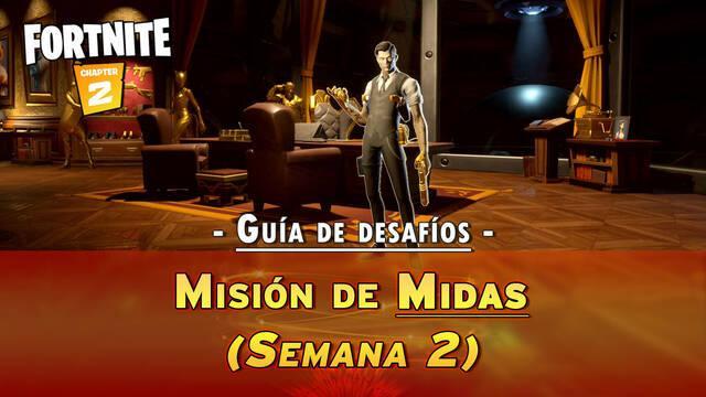 Fortnite: Guía de desafíos de Misión de Midas (Semana 2) - Solución y Objetivos