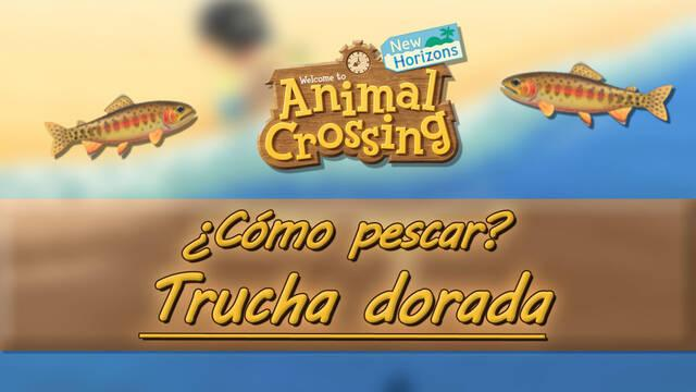 Cómo pescar la Trucha Dorada en Animal Crossing: New Horizons