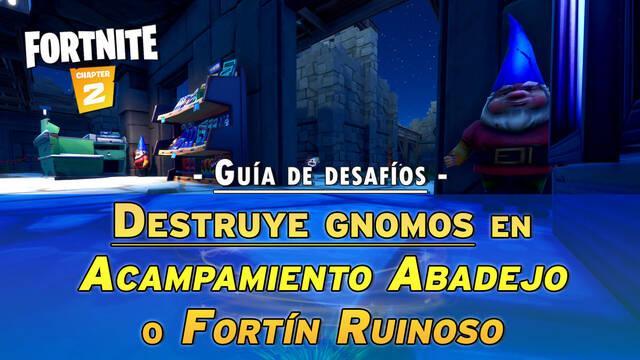Fortnite: Gnomos en Acampamiento Abadejo y Fortín Ruinoso - LOCALIZACIÓN