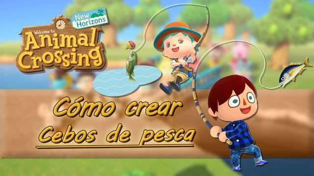 Cómo crear y usar cebos en Animal Crossing: New Horizons