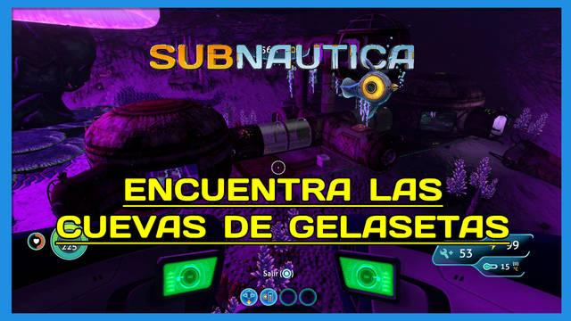 Encuentra las Cuevas de gelasetas en Subnautica al 100%