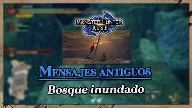 Monster Hunter Rise: Mensajes antiguos del Bosque inundado (Localización)