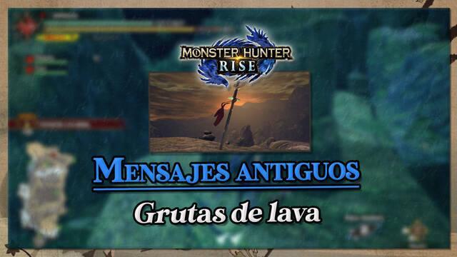 Monster Hunter Rise: Mensajes antiguos en Grutas de lava (Localización)