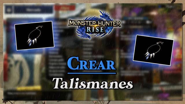 Monster Hunter Rise: Cómo crear talismanes y conseguir los más raros