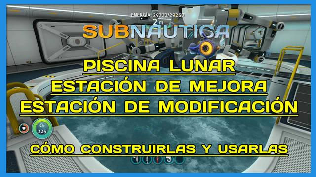 Subnautica: cómo construir la Piscina Lunar y la Consola de mejora