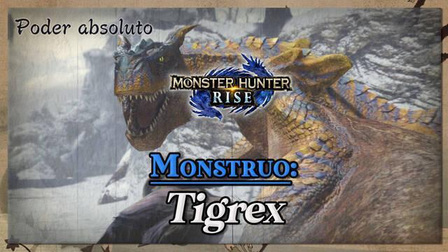 Tigrex en Monster Hunter Rise: cómo cazarlo y recompensas