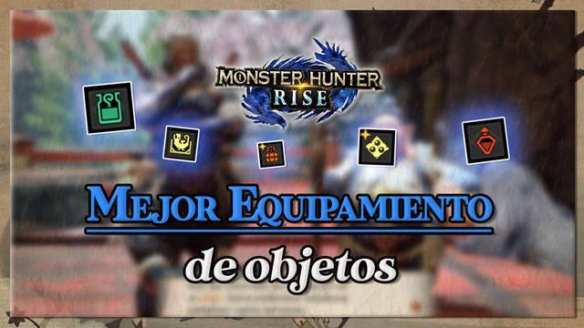 Monster Hunter Rise: Los mejores objetos para llevar en misiones