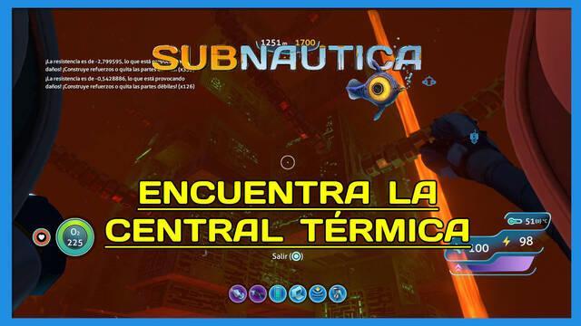 Encuentra la Central Térmica en Subnautica al 100%