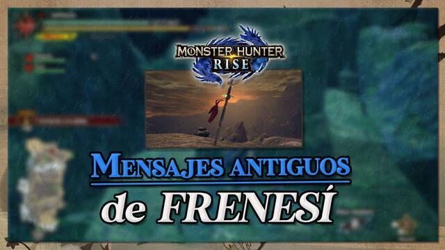 Monster Hunter Rise: Todos los mensajes de Frenesí (Localización)