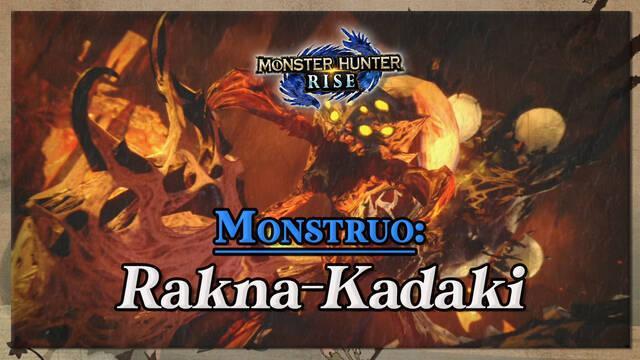 Rakna-Kadaki en Monster Hunter Rise: cómo cazarlo y recompensas