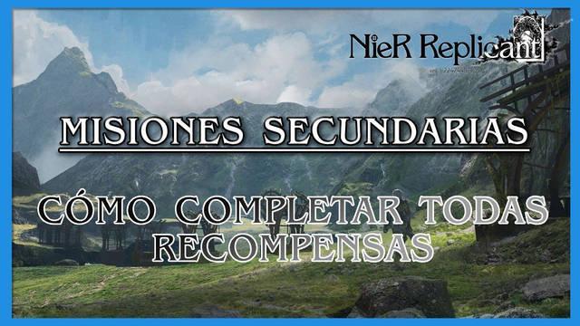 NIeR Replicant: Misiones secundarias - Cuándo, dónde y cómo completarlas