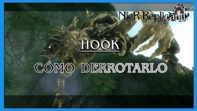 NieR Replicant: Hook - Cómo derrotarlo