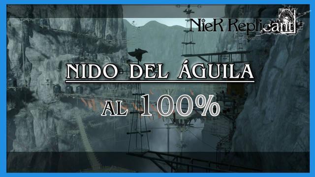 NieR Replicant: Nido del Águila al 100%
