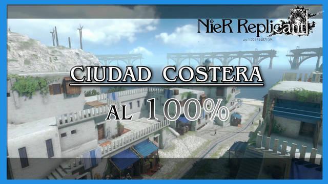 NieR Replicant: Ciudad Costera al 100%