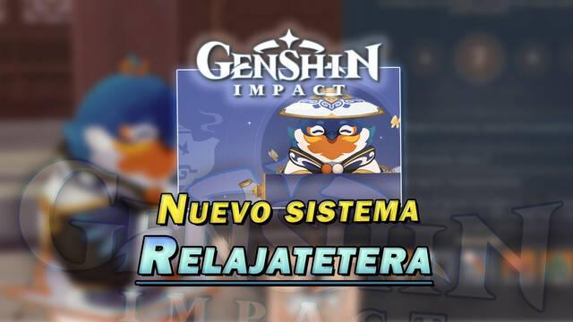 Genshin Impact: Nuevo sistema Relajatetera de decoración y diseño de entornos