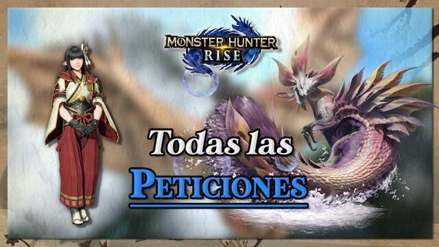 Peticiones al 100% en Monster Hunter Rise: Cómo completarlas y recompensas