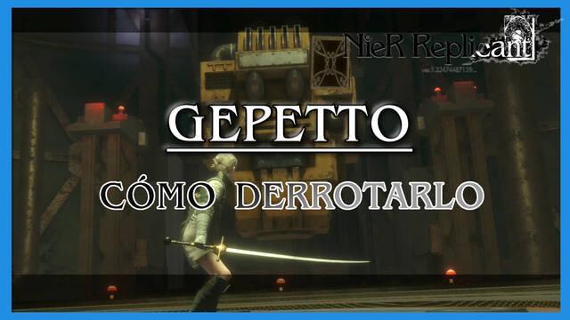 NieR Replicant: Geppetto - Cómo derrotarlo