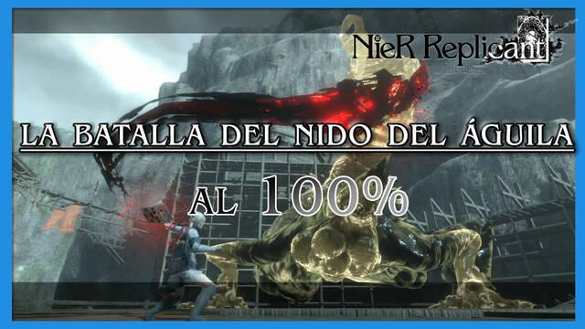 NieR Replicant: La batalla del Nido del Águila al 100%