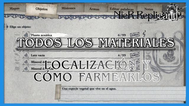 NieR Replicant: TODOS los materiales, localización y farmeo