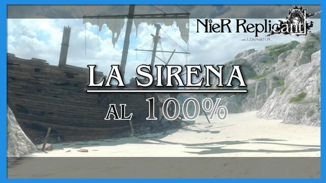 NieR Replicant: La Sirena al 100%